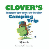 Kimochis® Clover's Happy-Go-Not-So-Lucky Camping Trip