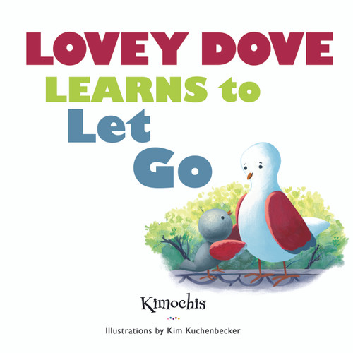 [BOOK] Lovey Dove Learns to Let Go