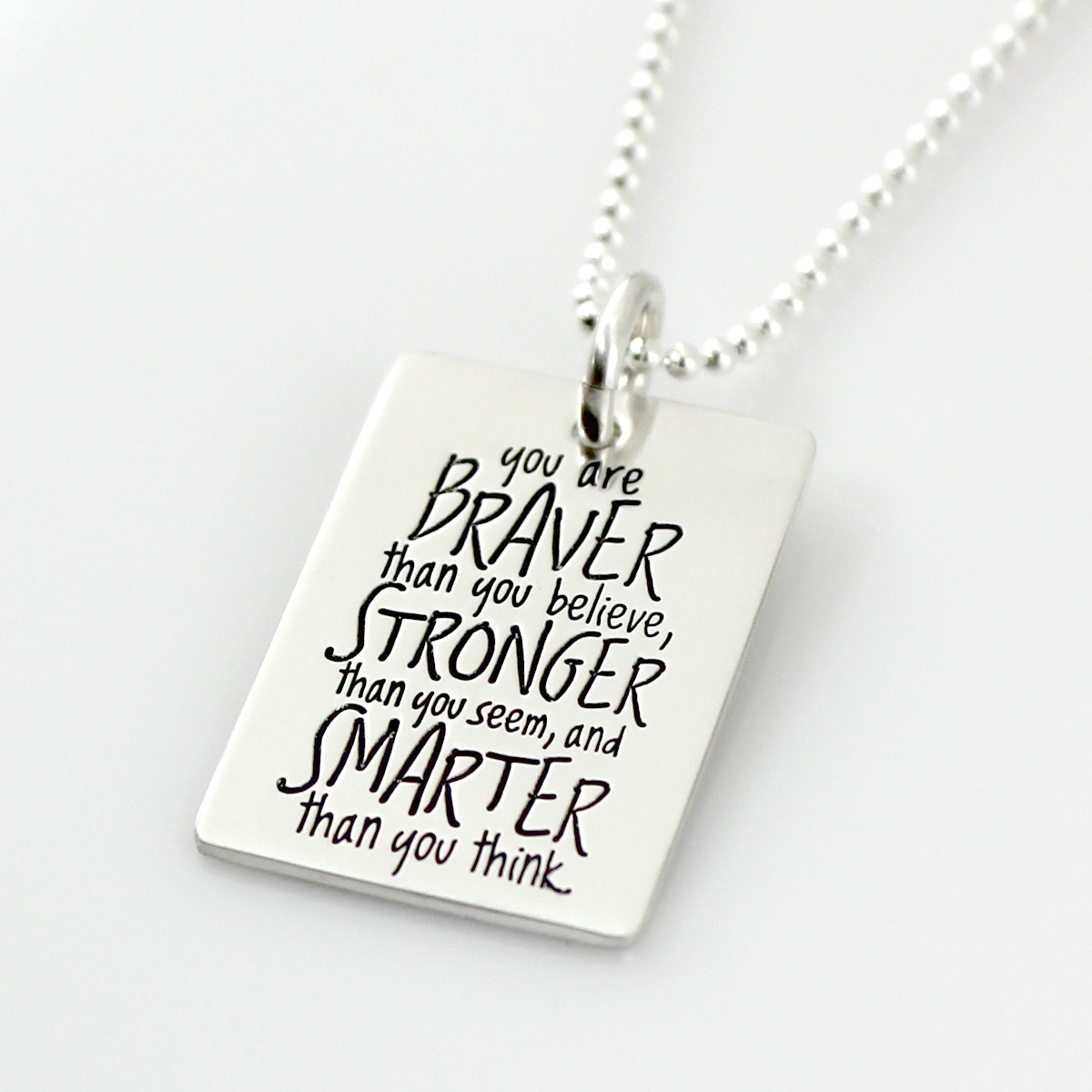 You are Braver... Inspirational Quote Necklace
