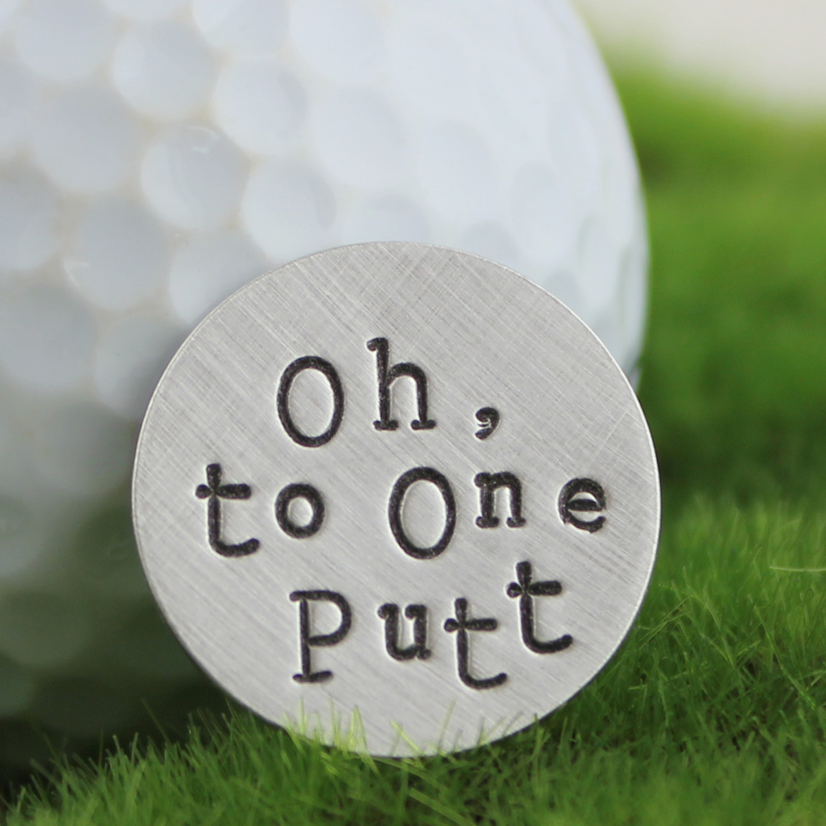 Oh, to One Putt Handstamped Sterling Golf Marker