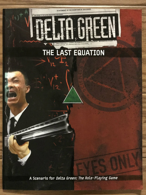 Delta Green RPG: The Last Equation ADD'L ITEMS SHIP FREE