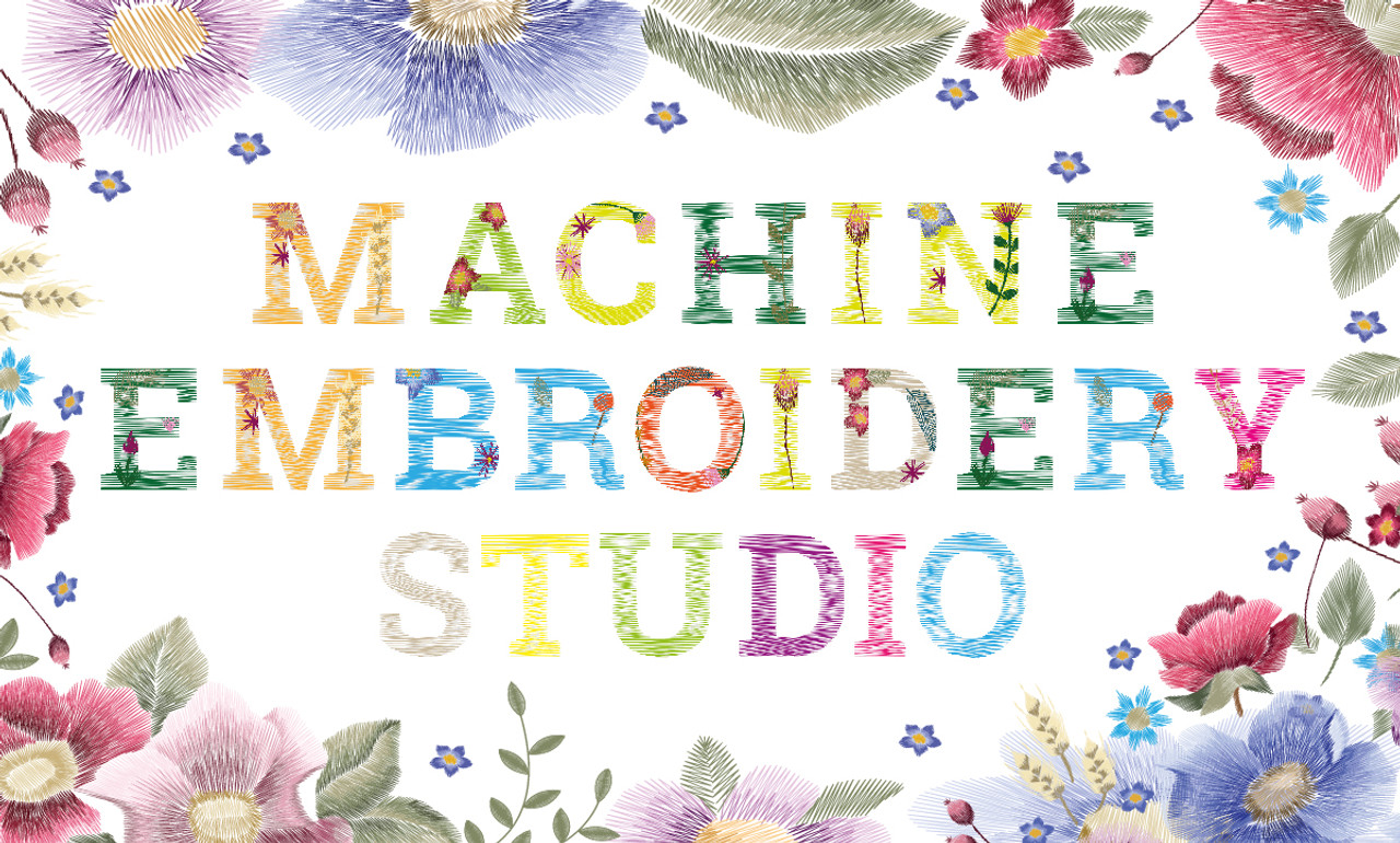 2021 Machine Embroidery Studios are Open!