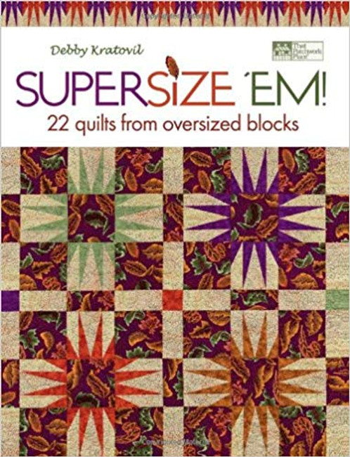 22 quilts from oversized blocks. Big blocks plus big prints equal big impact! Get the most out of sewing time with these large-scale design perfect for today's popular large-scale prints.