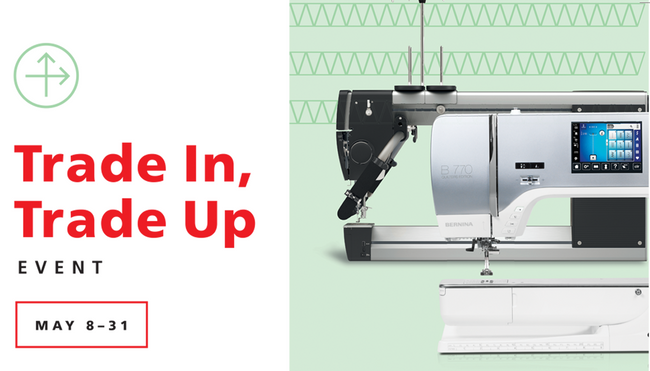 Bernina Trade In, Trade Up Event