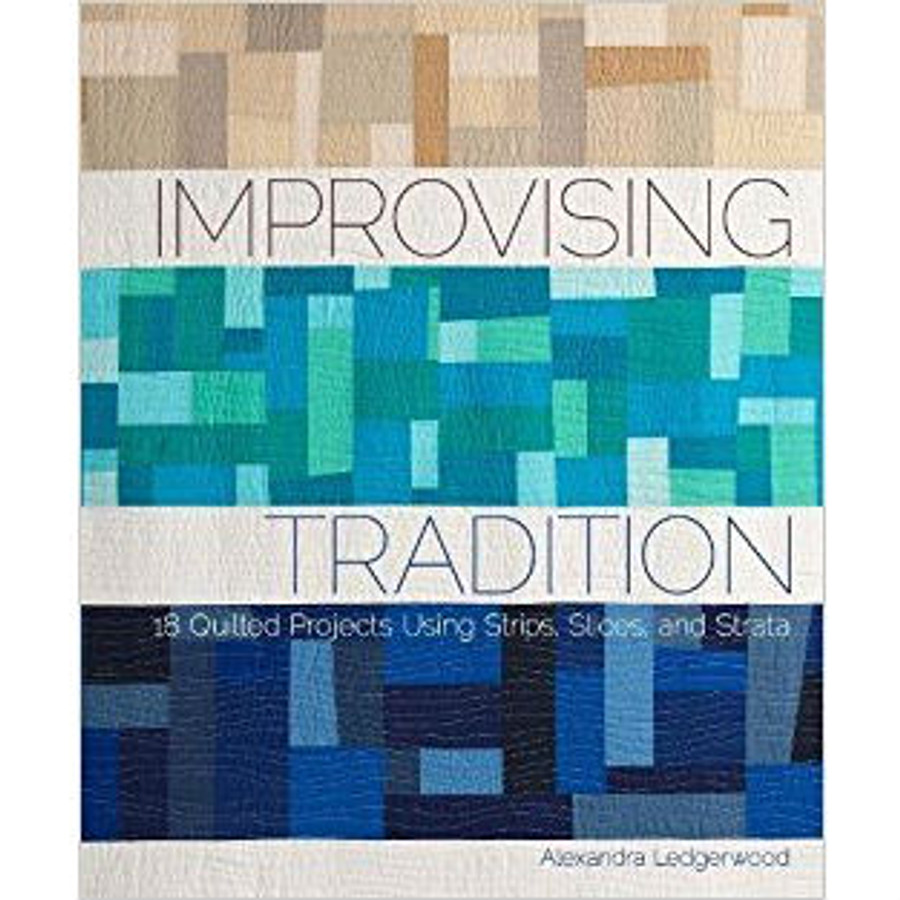 Improvising Tradition by Alexandra Ledgerwood