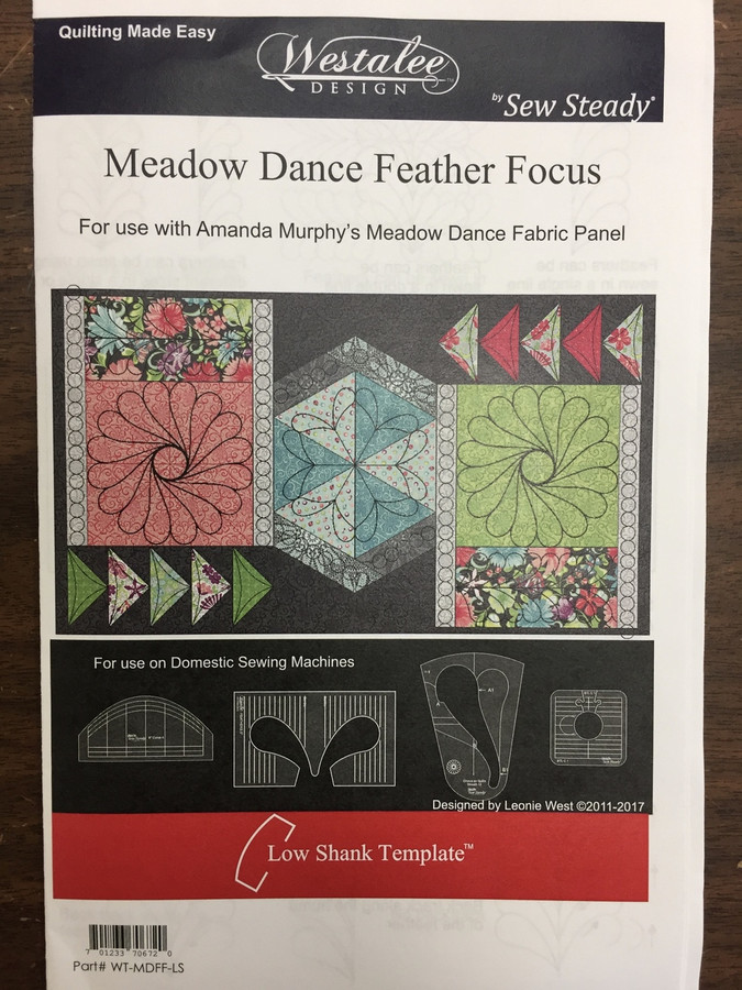 For use with Amanda Murphy's Meadow Dance Fabric Panel  A set of 4 templates  The instructions given are to get you started. Use your imagination and see what amazing designs you can create using Westalee Design Rulers and Templates to enhance your quilts.  Part # WT-MDFF-LS