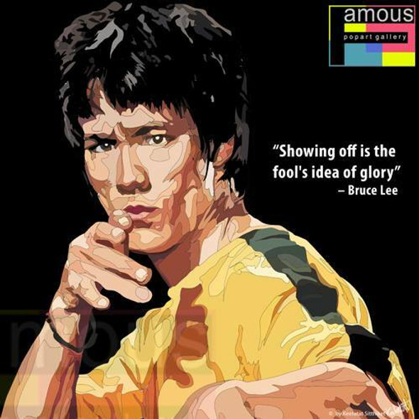World Famous POPART Famous POP ART Bruce Lee Showing off is the fools idea of glory Canvas Frame