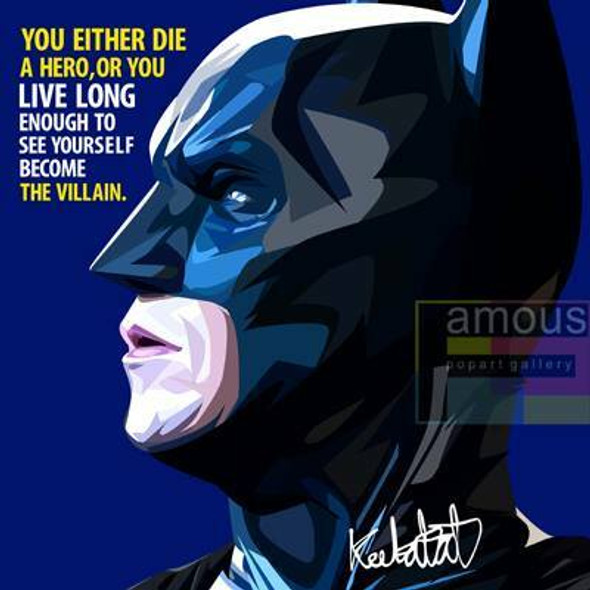 World Famous POPART Famous POP ART Batman ver2 Die a hero or you live long enough to become the villain Canvas Frame