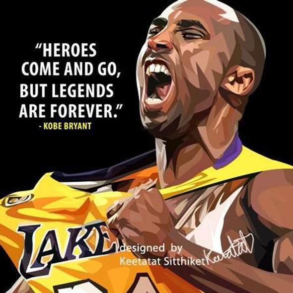 World Famous POPART Famous POP ART Kobe Bryant Heroes come and go but legends are forever Canvas Frame