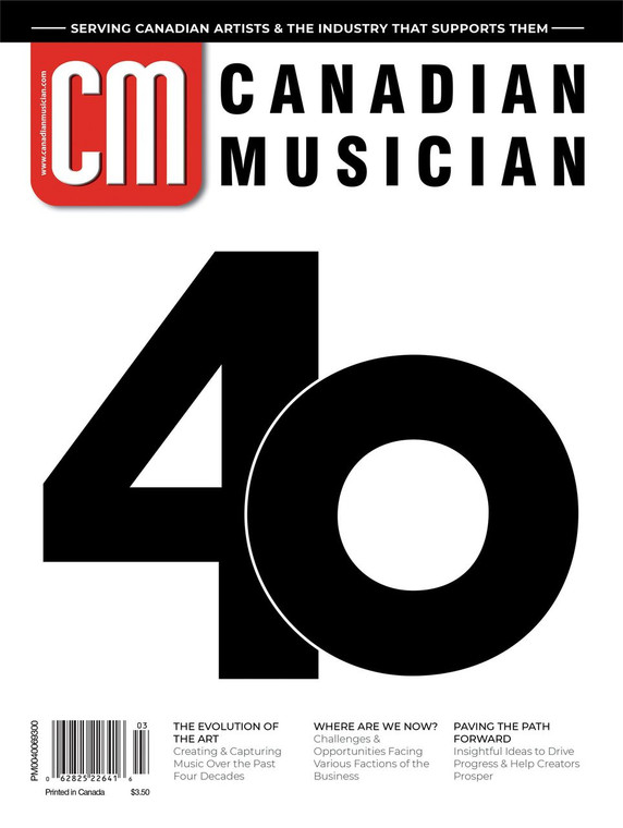 Canadian Musician 40th Anniversary Issue