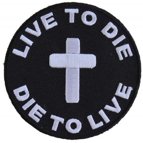 Forever And Always Carries Live to Die Die to Live 0 x 0 Patches