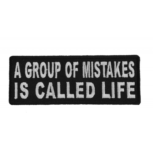 Forever And Always carries Biker Patches;Biker Patches/Christian Biker Patches;Biker Patches/Funny Biker Patches A Group of Mistakes is Called LIFE