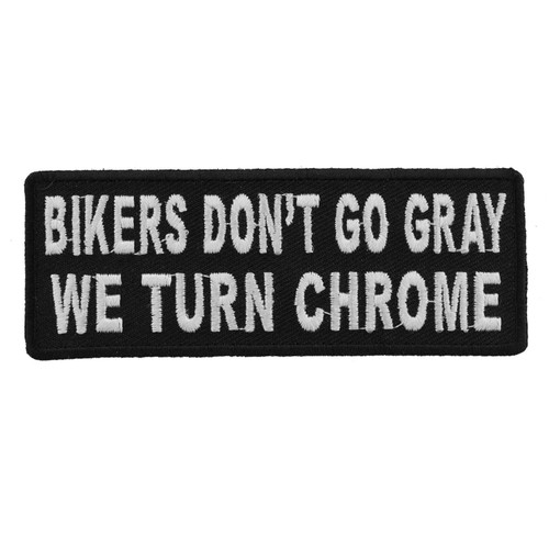 Forever And Always Carries Bikers Don't Go Gray 4 x 1.5 Patches