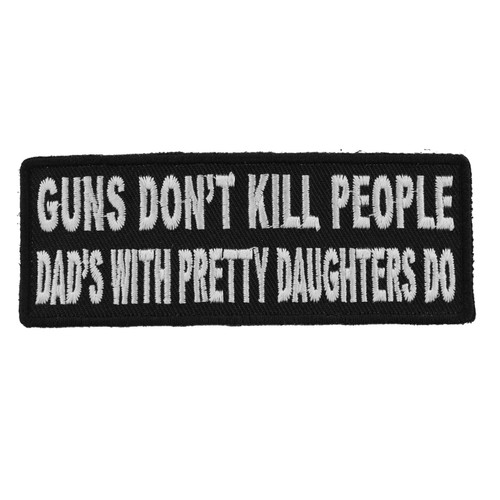 Forever And Always Carries Guns Don't Kill People 4 x 1.5 Patches