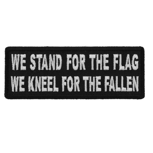 Forever And Always Carries We Stand for the Flag 4 x 1.5 Patches