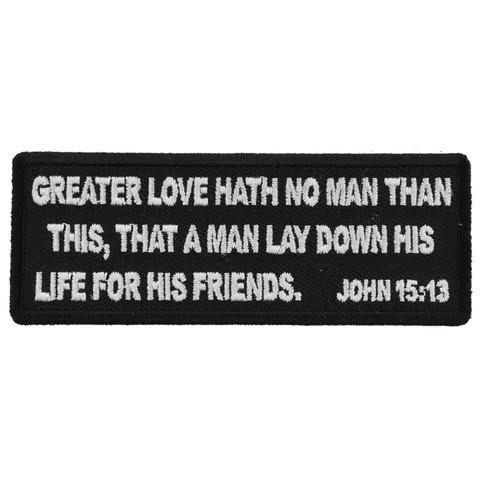Forever And Always Carries John 15:13 4 x 1.5 Patches