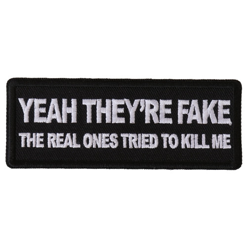 Forever And Always Carries Yeah They're Fake 4 x 1.5 Patches
