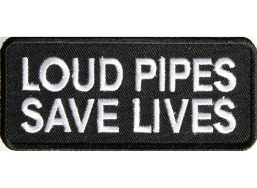 Forever And Always carries Biker Patches Loud Pipes Save Lives