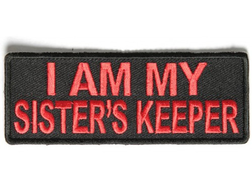 Forever And Always carries Biker Patches I Am My Sister's Keeper in red