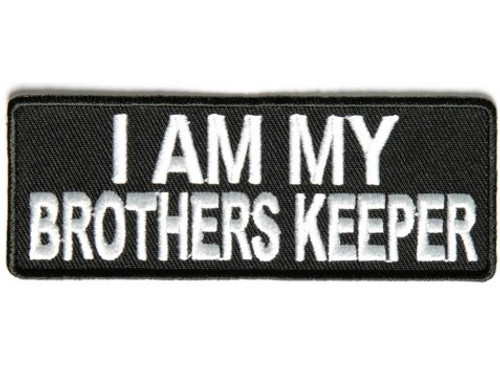 Forever And Always Carries I Am My Brother's Keeper white 4 x 1.5 Patches