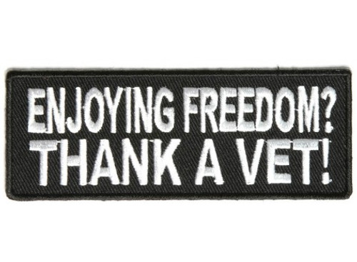 Forever And Always Carries Enjoying Freedom Thank a Vet 4 x 1.5 Patches