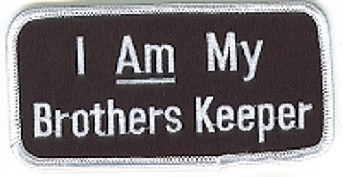 Forever And Always carries Biker Patches;Biker Patches/Christian Biker Patches I Am My Brothers Keeper Patch Black with White Writing