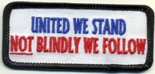 Forever And Always Carries United We Stand NOT Blindly We Follow Patch 0 x 0 Patches