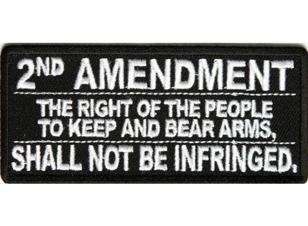 Forever And Always carries Biker Patches 2nd Amendment The Right of the People to Keep and Bear Arms Shall Not Be Infringed