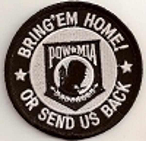 Forever And Always carries Biker Patches;Biker Patches/Veteran - Patriotic Patches Bring'em Home Or Send Us Back POW Patch