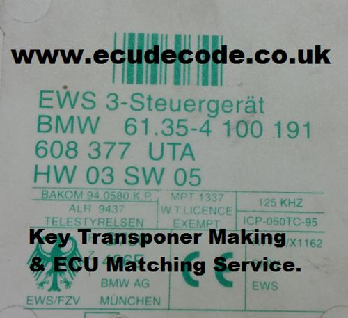 Service  61.35-4100191 / 608377 / HW 03 / SW 05 / EWS 3 / EWS3 Key Transponder Production - ECU Matching Services