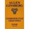 Cosmopolitan Greetings: Poems 1986-1992 - Allen Ginsberg
