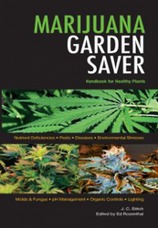 Marijuana Garden Saver - by J. C. Stitch