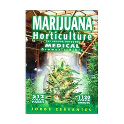 Marijuana Horticulture Medical Grow Bible