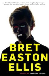 Less Than Zero [Paperback] - by Bret Easton Ellis