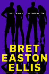 Rules of Attraction, The: A Novel [Paperback]