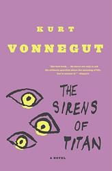 Sirens of Titan, The: A Novel - by Kurt Vonnegut