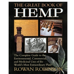 Great Book of Hemp, The - by Rowan Robinson