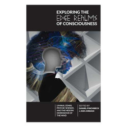 Exploring the Edge Realms of Consciousness [Paperback]