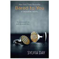 Bared To You - Sylvia Day