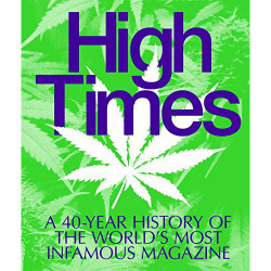 High Times 40th Anniversary
