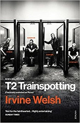 """T2 Trainspotting (Movie Tie-In, Originally Titled """"Porno"""") by Irvine Welsh"""