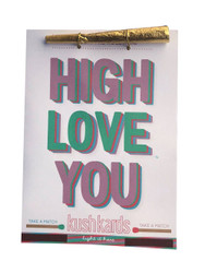 "KushKards ""just add a pre-roll"" Greeting Card - High Love You"