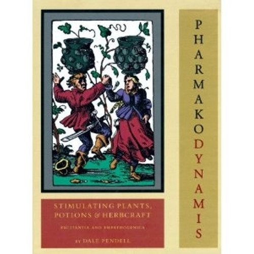 Pharmako/Dynamis - by Dale Pendell