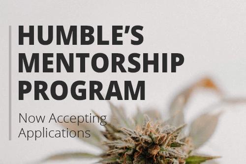 Introducing the Humble & Fume Inc. Mentorship Program