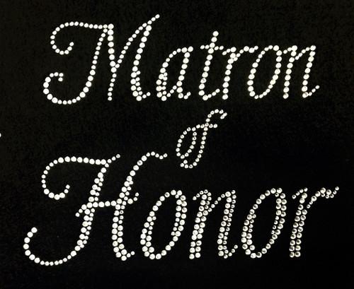 Rhinestone Matron Of Honor
