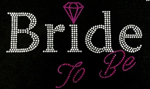 Rhinestone Bride To Be Pink with Diamond