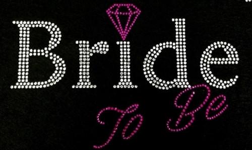 Rhinestone Bride To Be Pink with Diamond