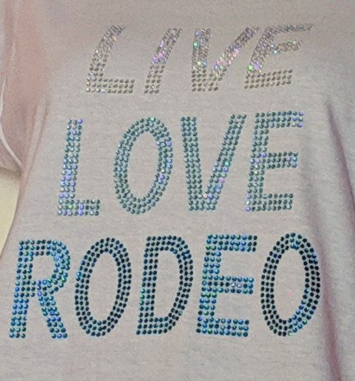 Rhinestone Live Love Rodeo/JUNIOR FIT SM, MD, XL ONLY