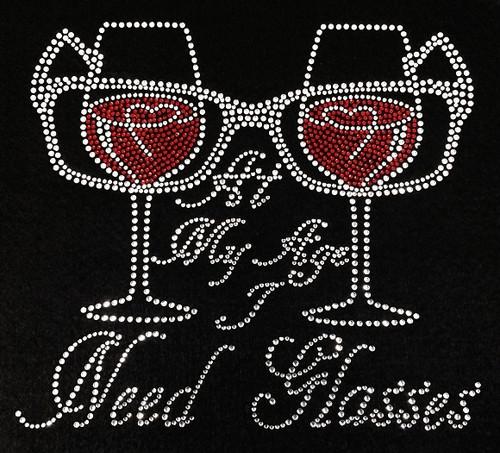 RhinestoneAt My Age I Need Glasses