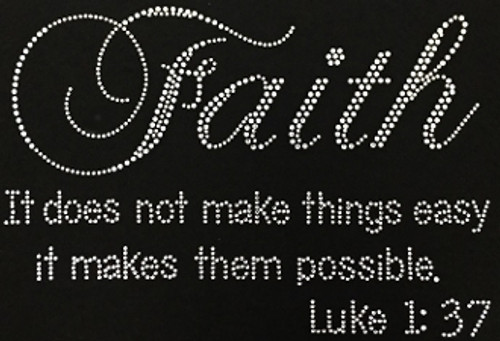 Rhinestone It does not make things easy it makes them possible Luke 1:37
